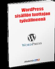 WordPress sisällön tuottajan työvälineenä