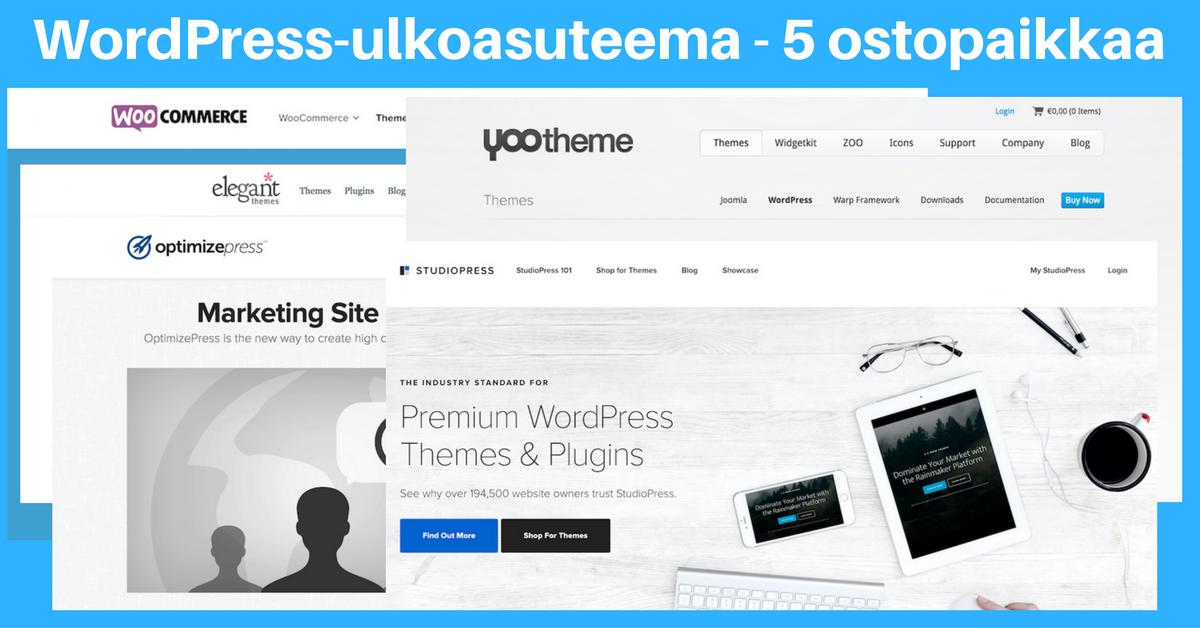 Maksullisen WordPress-ulkoasuteeman hankinta – 5 hyvää ostopaikkaa