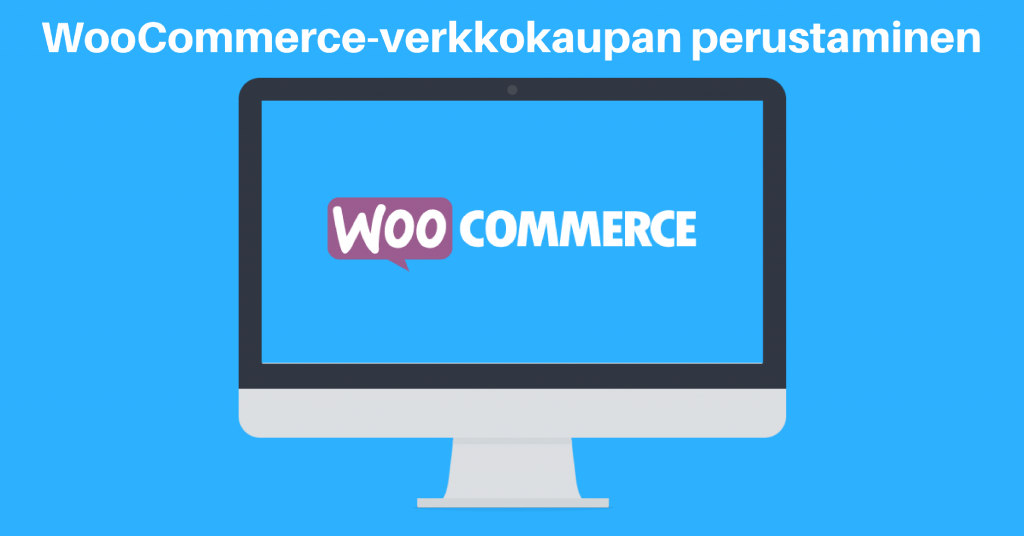 WooCommerce-verkkokaupan-perustaminen