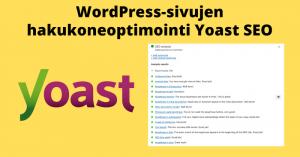 WordPress-sivujen hakukoneoptimointi Yoast seo -lisäosalla