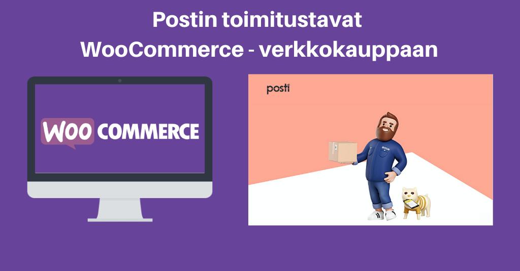 Postin toimitustavat WooCommerce-verkkokauppaan